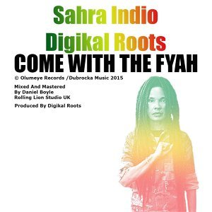Come With the Fyah