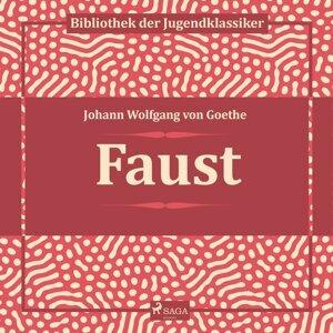 Faust - Ungekürzt