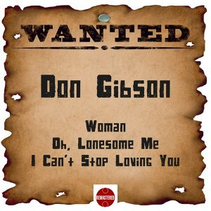 Wanted: Don Gibson