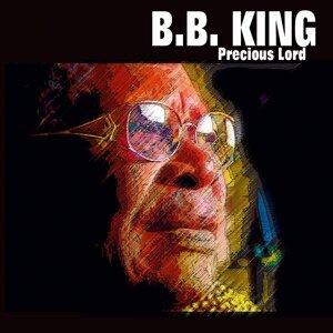 B.B. King - Precious Lord