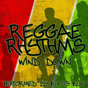 Reggae Rhythms - Wind Down