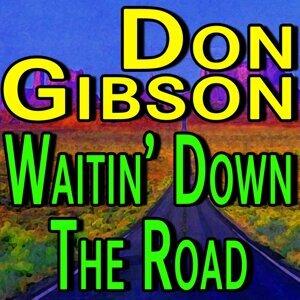 Don Gibson Waitin Down The Road