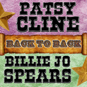 Back To Back: Patsy Cline & Billie Jo Spears