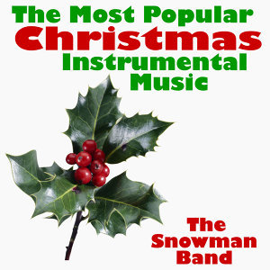 The Most Popular Christmas Instrumental Music