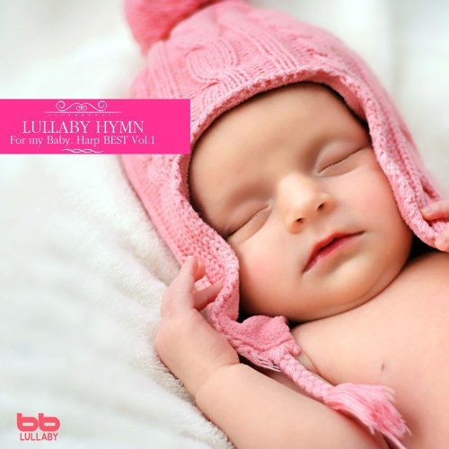 Lullaby Hymn for My Baby Harp, Vol. 1