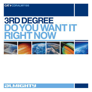 Almighty Presents: Do You Want It Right Now