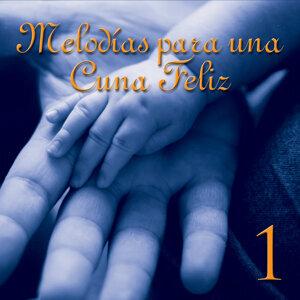 Melodías para una Cuna Feliz, Vol. 1