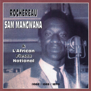 Rochereau, Sam Mangwana & l'African Fiesta National