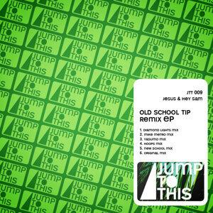 Old School Tip Remix EP