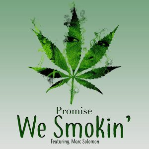 We Smokin' (feat. Marc Solomon)