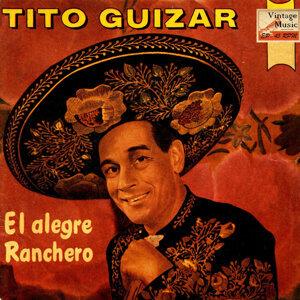 """Vintage México Nº 91 - EPs Collectors """"El Alegre Ranchero"""" """"Uy, Uy, Uy Mariposa"""""""