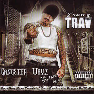 Gangster Wayz - The Mix Tape Pt. 2