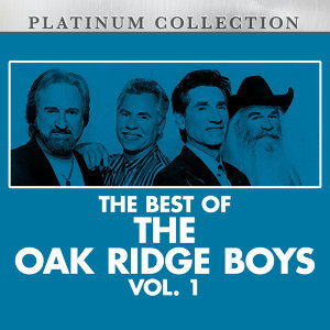 The Best of the Oak Ridge Boys, Vol. 1