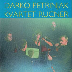 Darko Petrinjak & Rucner String Quartet