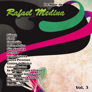 Lo Mejor De: Rafael Medina Vol. 3