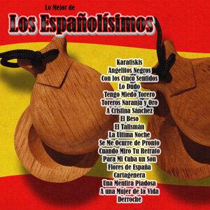 Lo Mejor De: Los Españolísimos