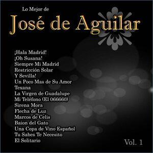 Lo Mejor De: José de Aguilar Vol. 1