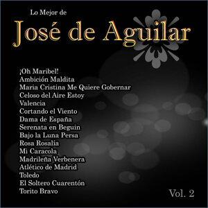 Lo Mejor De: José de Aguilar Vol. 2