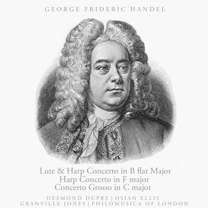 Handel: Lute and Harp Concerto in B-flat major, Etc.