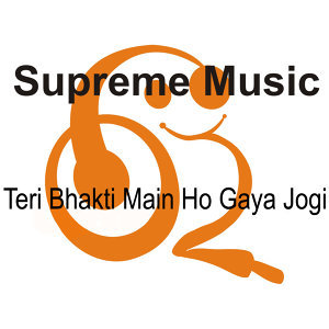 Teri Bhakti Main Ho Gaya Jogi