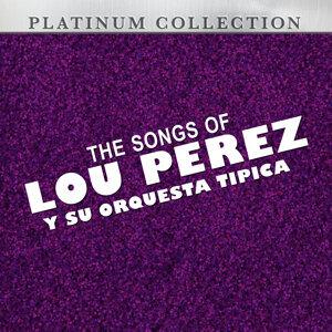 The Songs of Lou Perez y Su Orquesta Tipica