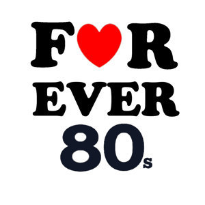 For ever 80's