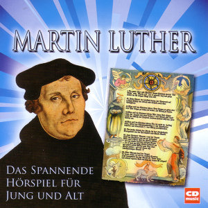 Martin Luther (1483- 1546)