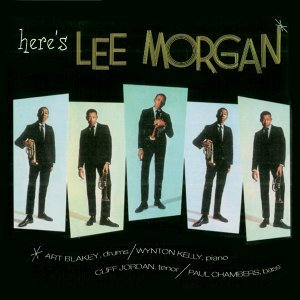 Here's Lee Morgan (Remastered)