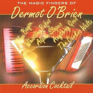 Accordion Cocktail - The Magic Fingers of Dermot O'Brien