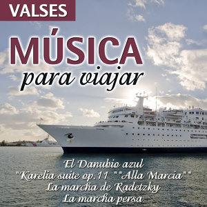 Música Para Viajar - Valses