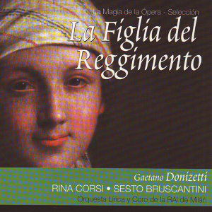La Figlia del Reggimento (Gaetano Donizetti)