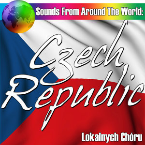 Sounds From Around The World: Czech Republic