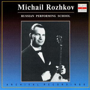 Russian Performing School. Michail Rozhkov