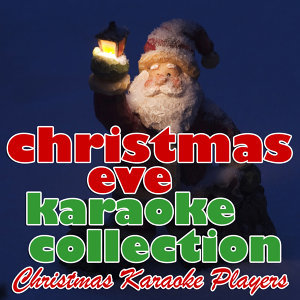 Christmas Eve Karaoke Collection