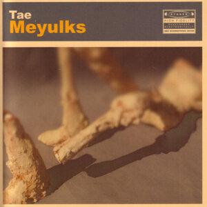 Tae Meyulks