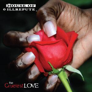 The Cruelest Love
