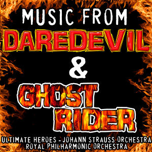 Music from Daredevil & Ghost Rider