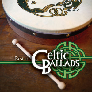Best of Celtic Ballads