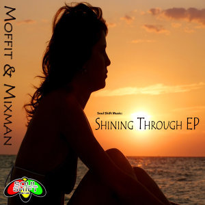 Soul Shift Music: Shining Through EP