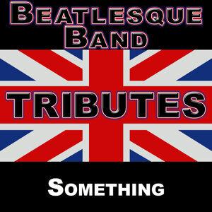 Beatlemania: Something (The British Invasion)