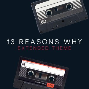 13 Reasons Why Extended Theme