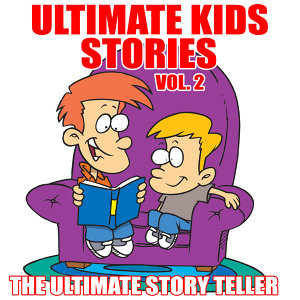 Ultimate Kids Stories Vol. 2