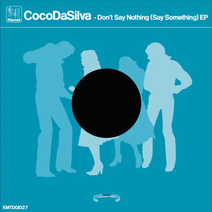 Don't Say Nothing (Say Something) - EP