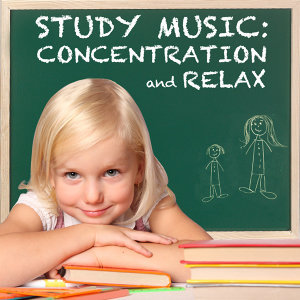 Study Music For Childrens. Concentration & Relaxation