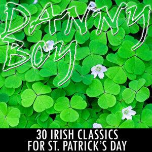 Danny Boy: 30 Irish Classics for St. Patrick's Day