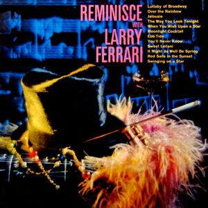 Reminisce With Larry Ferrari