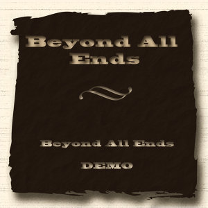 Beyond All Ends Demo