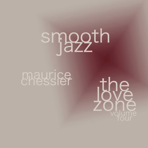 Smooth Jazz The Love Zone Vol. 4