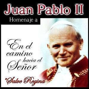 Homenaje a Juan Pablo II, Salve Regina. En el Camino Hacia el Señor