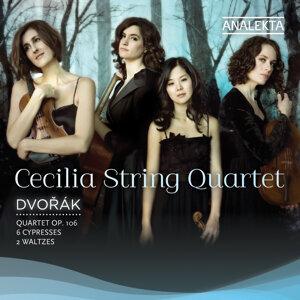 Dvorak: Quartet Op. 106, 6 Cypresses, 2 Waltzes